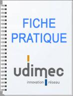 fiche pratique Udimec