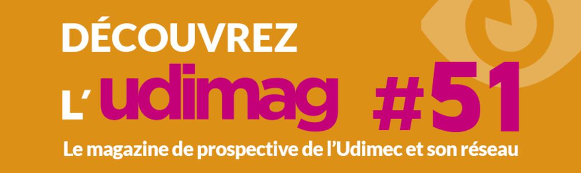 Udimag, le magazine de prospective de l'Udimec